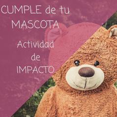 Actividades de alto impacto en animación turística;  cumpleaños de tu mascota.