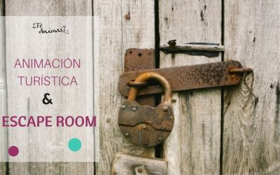 Aprovechando la tendencia de las escape rooms en la animación turística