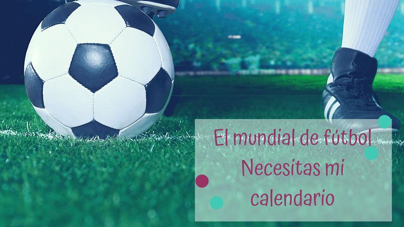 El programa de animación durante el mundial de fútbol…CALENDARIO